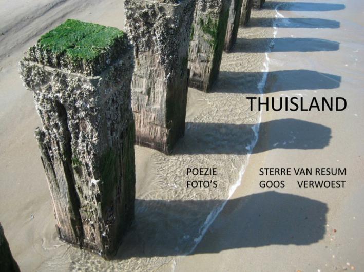 Thuisland - Dichtbundel van Sterre van Resum en Goos Verwoest
